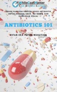 panduan praktis dosis antibiotik
