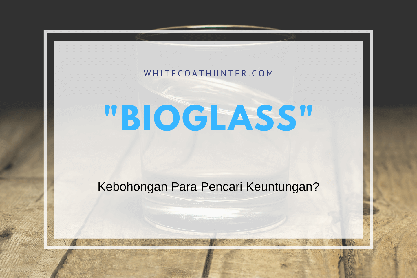 Featured Image Bioglass
