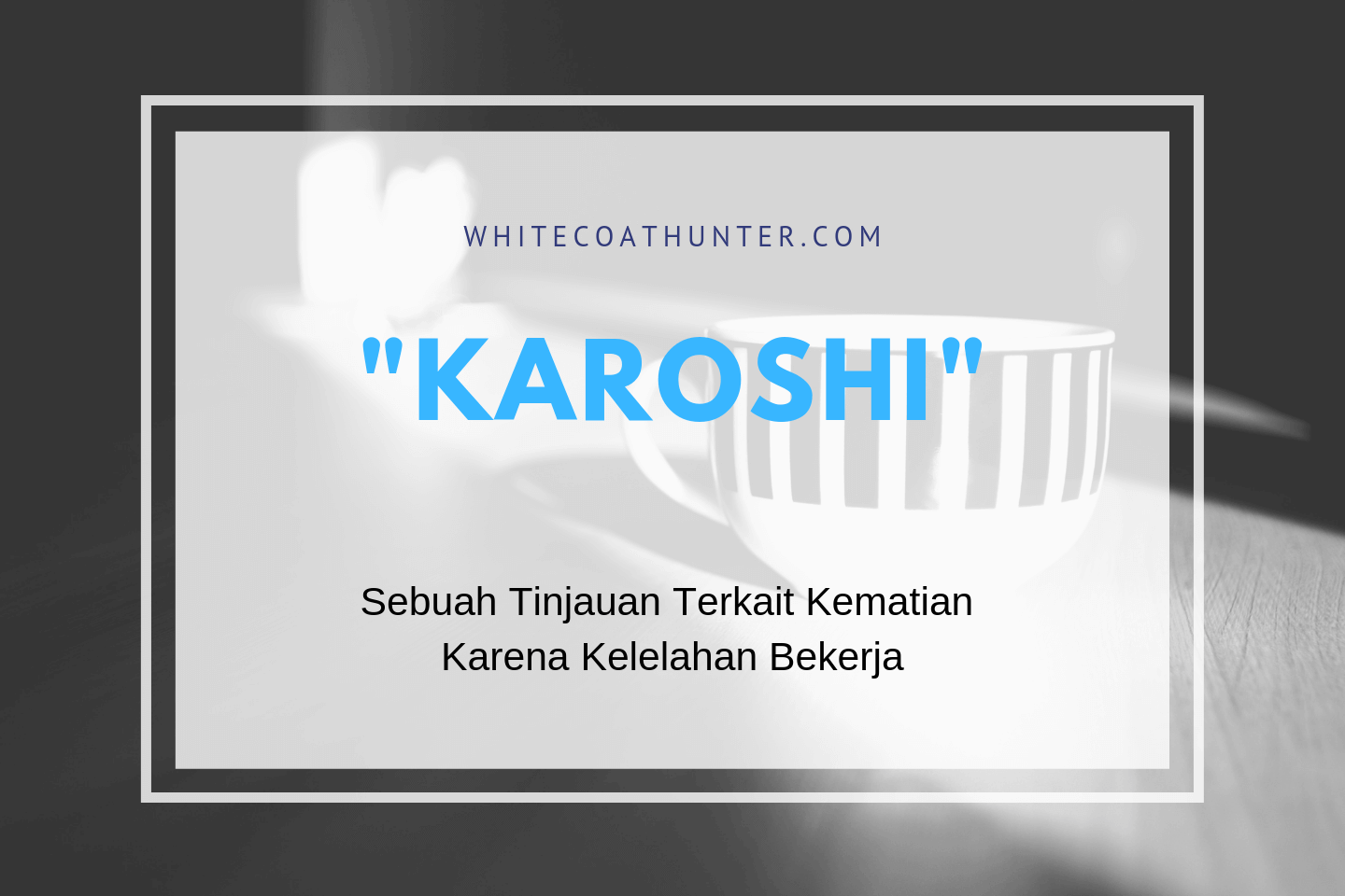 Featured Image karoshi